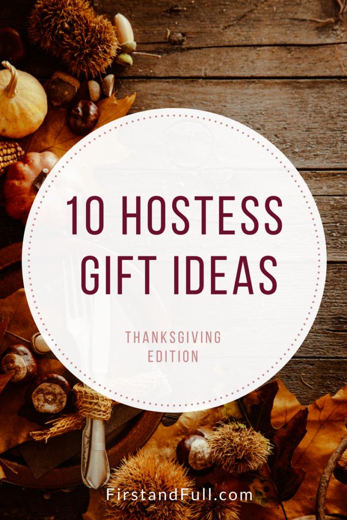 10 hostess gift ideas thanksgiving edition first and full for Ideas for hostess gifts for dinner party